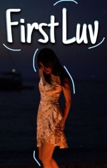 First Luv||Completed
