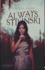 Always Stilinski / Teen Wolf by BeatryzLeite