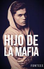 Hijo de la mafia#Wattys2016 by maru_mza02