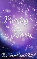 Painting Novas~ Art Book  by SweetComicRelief
