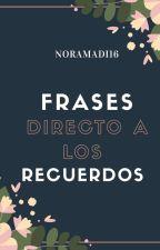 Frases directo al corazón ∞♦  by Noramadi16