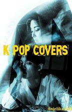 K-POP Covers by Anjelika1595