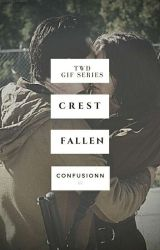 CRESTFALLEN ⇝ TWD GIF SERIES by confusionn