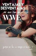 VENTAJAS y DESVENTSJAS de ser fan de WWE. by Sasheirus
