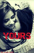 Yours (Adaptação) by Jergi_Lern