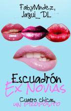 Escuadrón Ex Novias © by FabyMndez