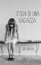 Sfoghi Di Una Ragazza by siria3101