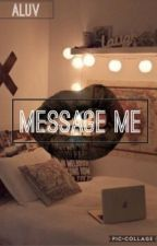 Message Me {Tofuudiger AU} by Aluv_96776