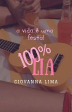 100% LIA (Completa) by madetoforget