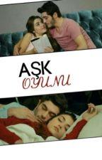 AŞK OYUNU by DenizBurakk