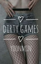 Dirty Games by kpop_cake_66