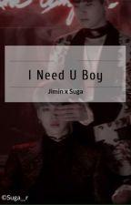 「I Need You Boy」JiminxSuga by Suga__r