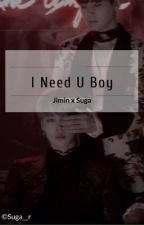 I Need You Boy 「Yoonmin」 by Suga__r