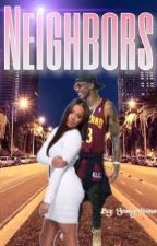 Neighbors? (August Alsina) by youngalsiina
