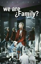 We are ¿family? ✎ Namjin by bxdmad-
