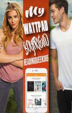 My Wattpad Boyfriend ( *Временно спряна* ) by readingqueen365