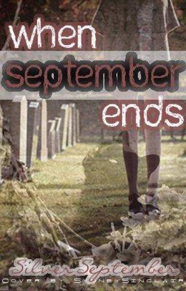 When September Ends...