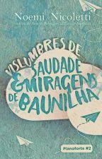 Vislumbres de Saudade & Miragens de Baunilha [EM BREVE] by mimapumpkin