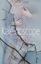 Kaléidoscope - Tome 1 ✔️ by kat_butterfly
