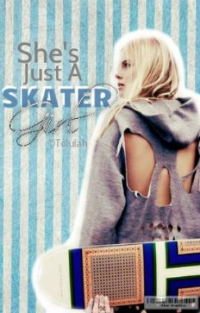She's Just A Skater Girl  by Tolulah