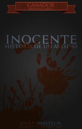 INOCENTE, Historia de un Asesino by josep_amateur