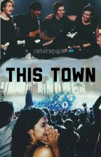 THIS TOWN- c.t.h by oxterspace