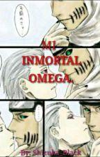 Mi inmortal Omega (KakuHida)  by Shizuka_Black