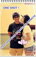''Story of Bestfriends'' (Jamich) by 017Shaira