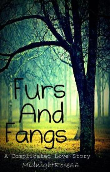Furs & Fangs: A Complicated Love Story