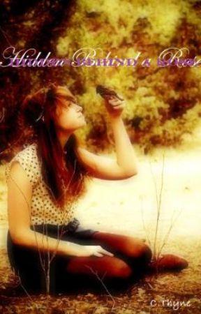 Hidden Behind a Rose by CassandraThyne