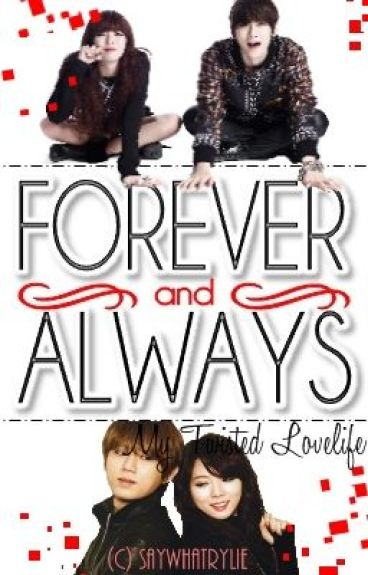 Forever and Always (On-hold | Edited)