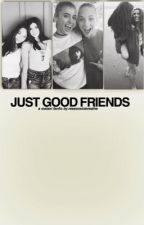 just good friends - malan i|| DISCONTINUED  by reasonstobreathe