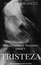 Diez poemas de tragedia, amor y tristeza by Pafesa