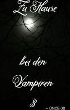 Zu Hause bei den Vampiren 3 by ONCE-00