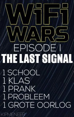 Wifi Wars: The Last Signal (Belachelijk Slome Updates) by Kipmeneer