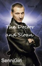The Doctor and Sloan (The Doctor and Sloan Series book 1) by SenniGirl