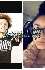 Ja'nyiah life by thus_cutie