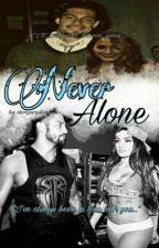Never Alone //ROMAN REIGNS | NIKKI BELLA by wwepurplevixen