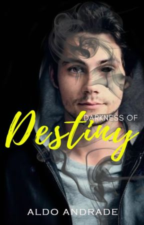Darkenss of Destiny   Livro IV   Romance Gay by AldoAndradeOficial
