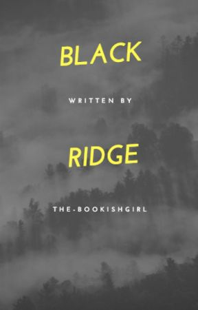 Black Ridge by the-bookishgirl