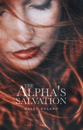 The Alpha's Salvation by clarxity