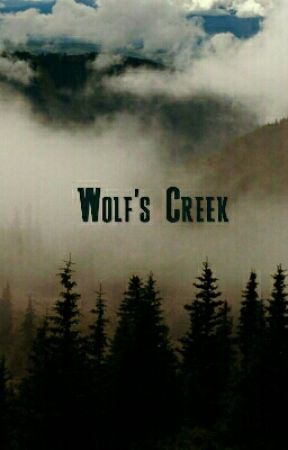 Wolf's Creek (rewrite) by SammyKitty93