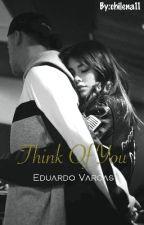 Think Of You  Eduardo Vargas  [adaptada] by chilena11