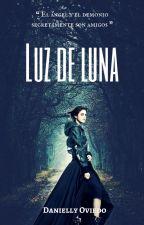 Luz de luna. #WOWAwards2k17 by ElidanRodees