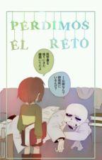 Perdimos El Reto|By:Chans(Chara x Sans) by NyanAnime