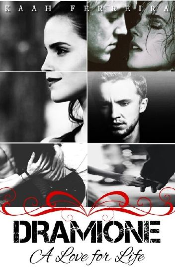 Dramione- A love for life