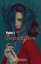 Kaden's Obsession (R-18 SERIES 1) by blushinginred