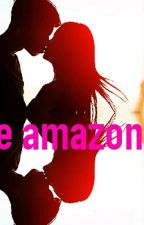 The Amazon(1) By Shanchen Edwards by ShanchenEdwards