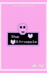 The Struggle by verykawaiihoe