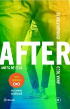 After 0 . Antes de ella - Anna Todd by LauraTabares5